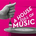 A House Full of Music