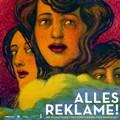 Alles Reklame! - Plakat zur Ausstellung ALLES REKLAME! Die Plakatkunst der Künstlerkolonie Darmstadt, 2012 Institut Mathildenhöhe Darmstadt
