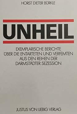 Horst Dieter Bürkle - Unheil