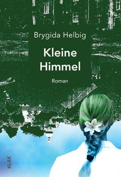 """Brygida Helbig """"Kleine Himmel / Niebko"""""""